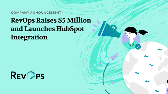 RevOps Launches HubSpot, New Funding, and More!