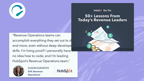 Introducing 50+ Lessons From Today's Revenue Leaders by RevOps & HubSpot