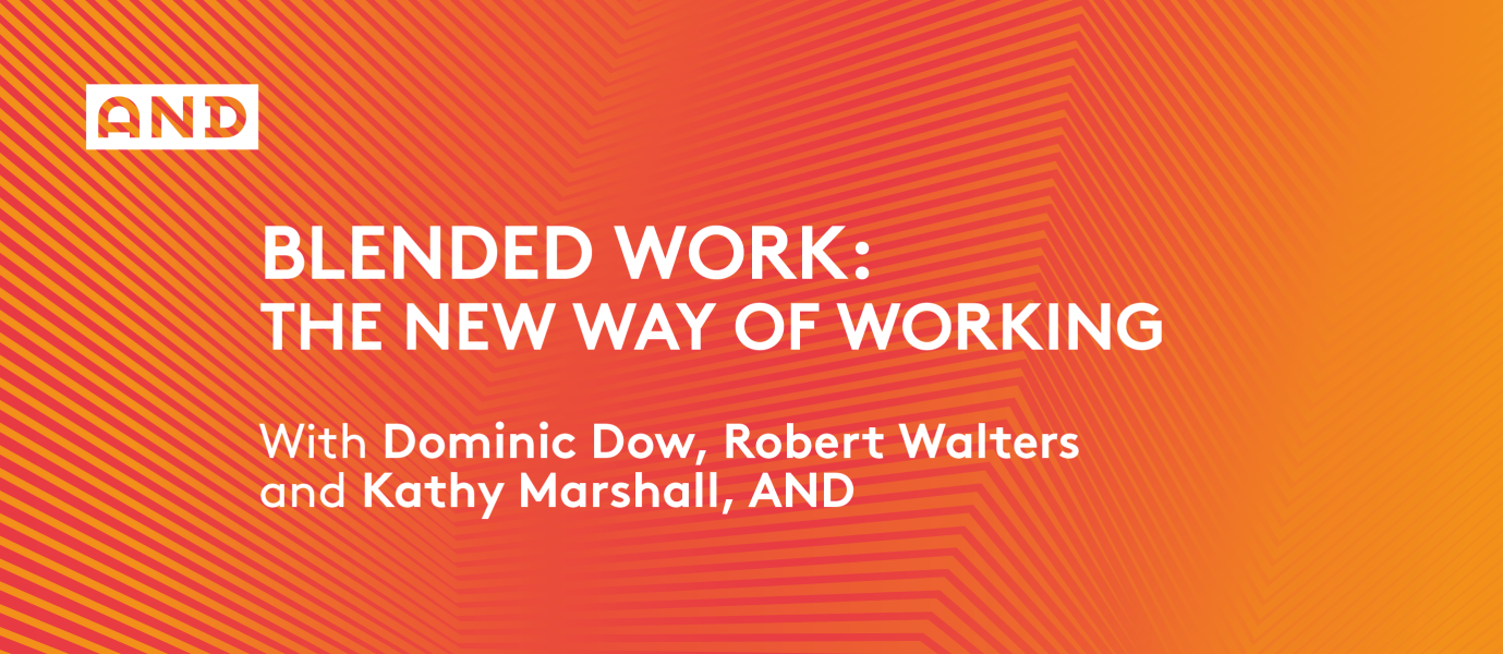 Blended Work: The New Way Of Working