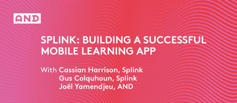 Splink: Building A Successful Mobile Learning App