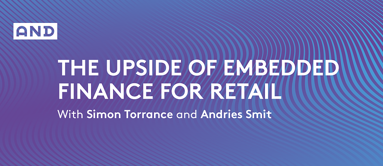 The Upside Of Embedded Finance For Retail
