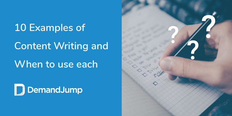 Examples of  Content Writing and When to use each