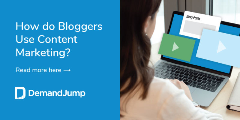 How do Bloggers Use Content Marketing
