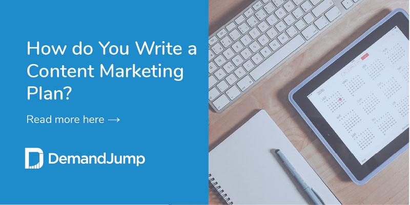 How Do You Write a Content Marketing Plan