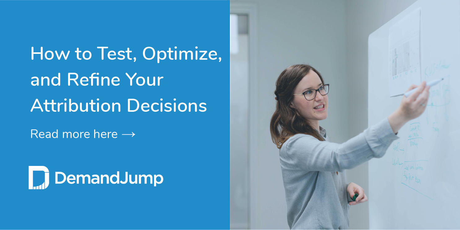 test optimize and refine attribution decisions