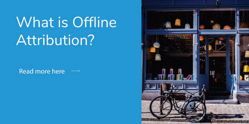 What Is Offline Attribution