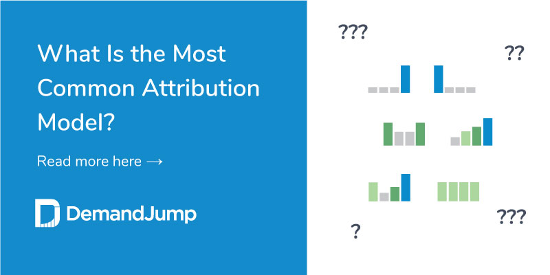 Most Common Attribution Model