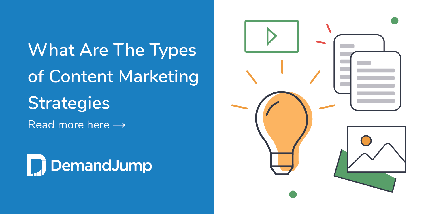what are the types of content marketing strategies