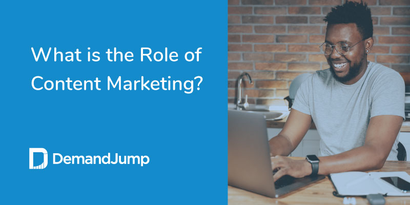 what is the role of content marketing