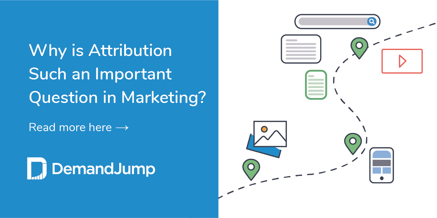 why is attribution such an important question in marketing