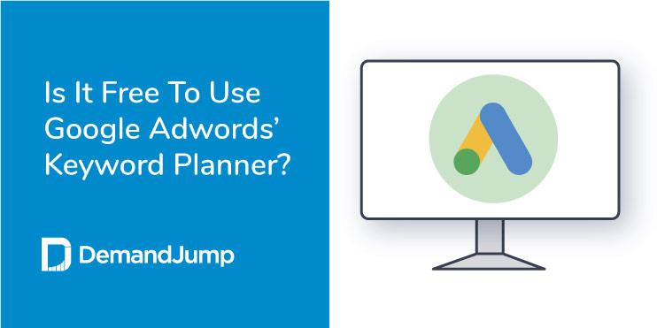 is google adwords keyword planner free