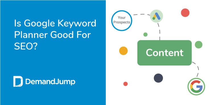 is google keyword planner good for seo
