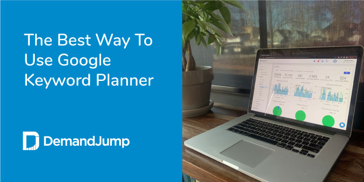 what is the best way to use google keyword planner