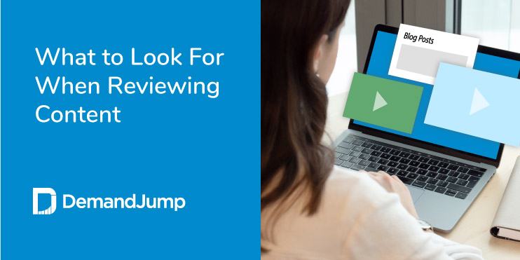 what to look for when reviewing content