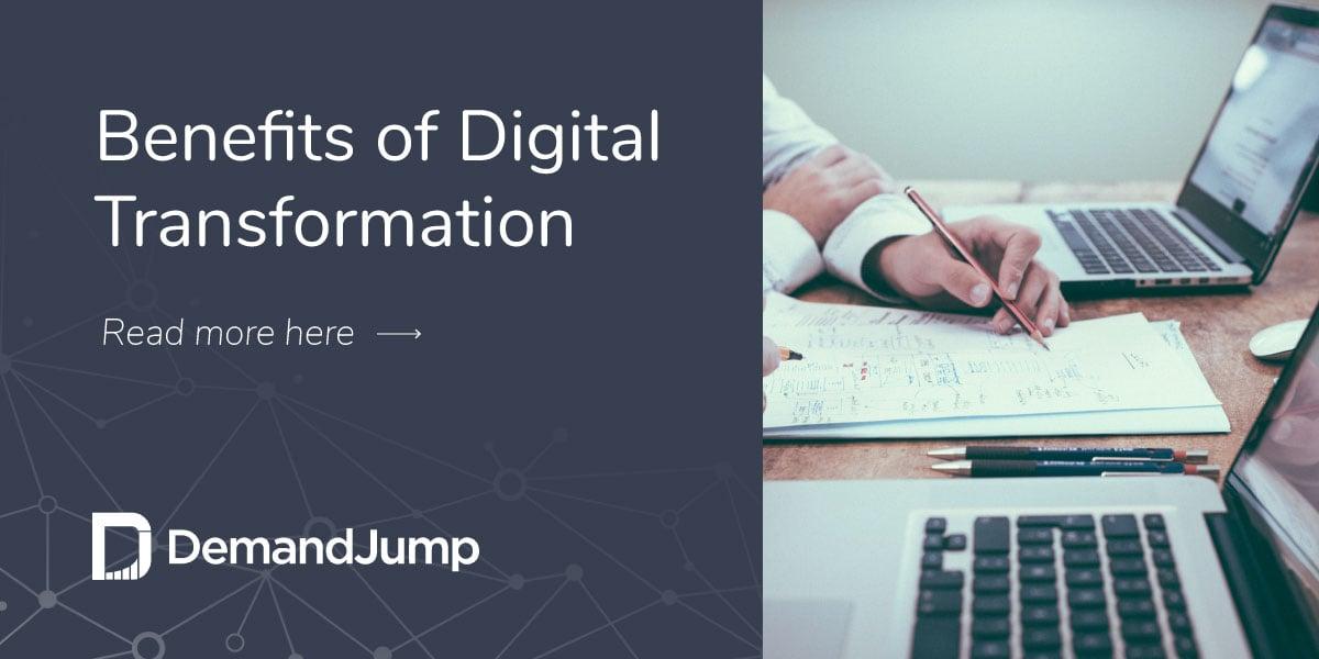 Benefits of Digital Transformation