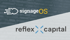Reflex Capital Funds $2M for Further Growth of signageOS Unification Technology Platform for Digital Signage