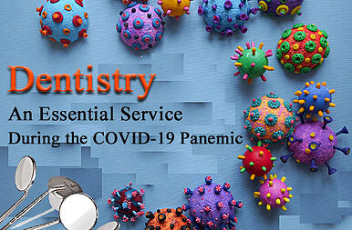 """Graphic """"Dentistry is an essential service during pandemic"""""""