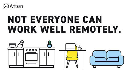 not everyone can work well remotely