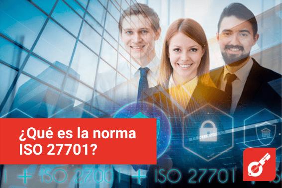 ¿Qué es la norma ISO 27701?