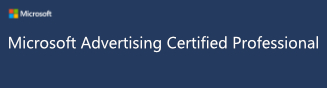 Microsoft Advertising Certified Professional Badge