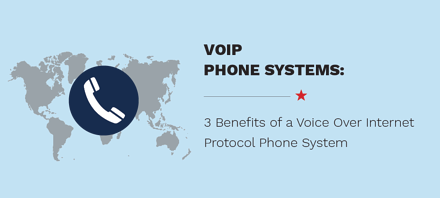 3 Benefits of a VoIP Phone System