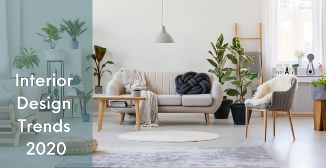 The Hottest Interior Trends of 2020