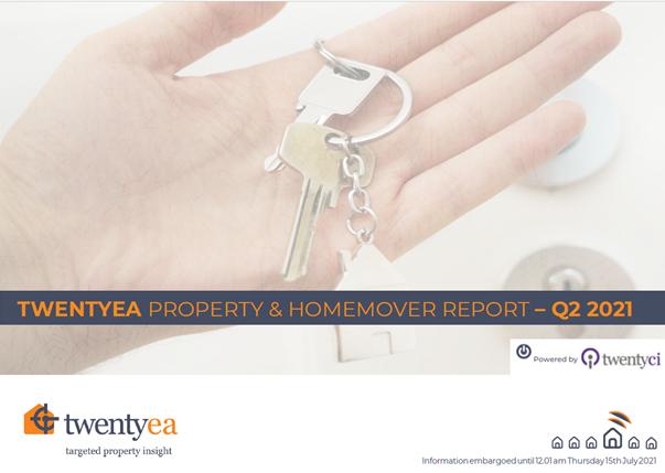 TwentyEA Property & Homemover Report: Q2 2021