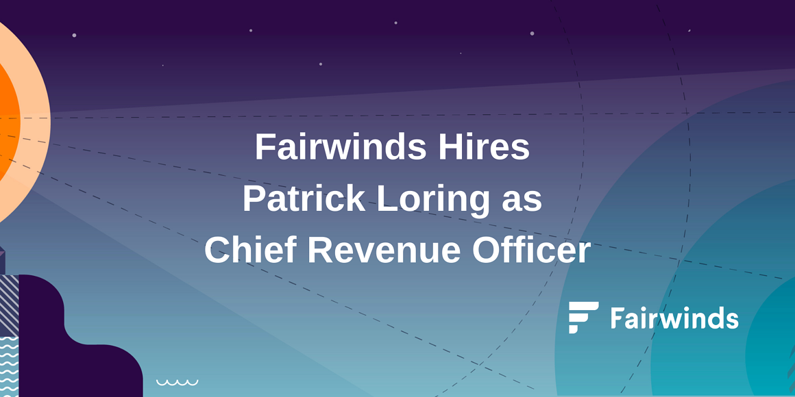 Fairwinds Hires Patrick Loring as Chief Revenue Officer
