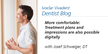 More comfortable: Treatment plans and impressions are also possible digitally