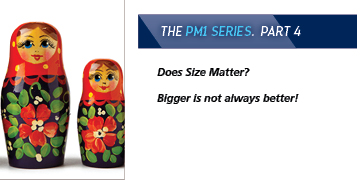 Does Size Matter? Bigger is not always better!