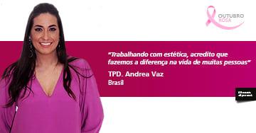 Entrevista com a Andrea Vaz: Ser um TPD exige muito treinamento.
