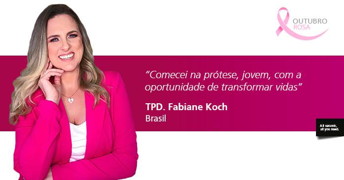 Entrevista com Fabiane Koch: Comecei na prótese, jovem, com a oportunidade de transformar vidas