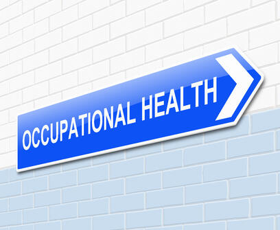 A sign that says Occupational Health