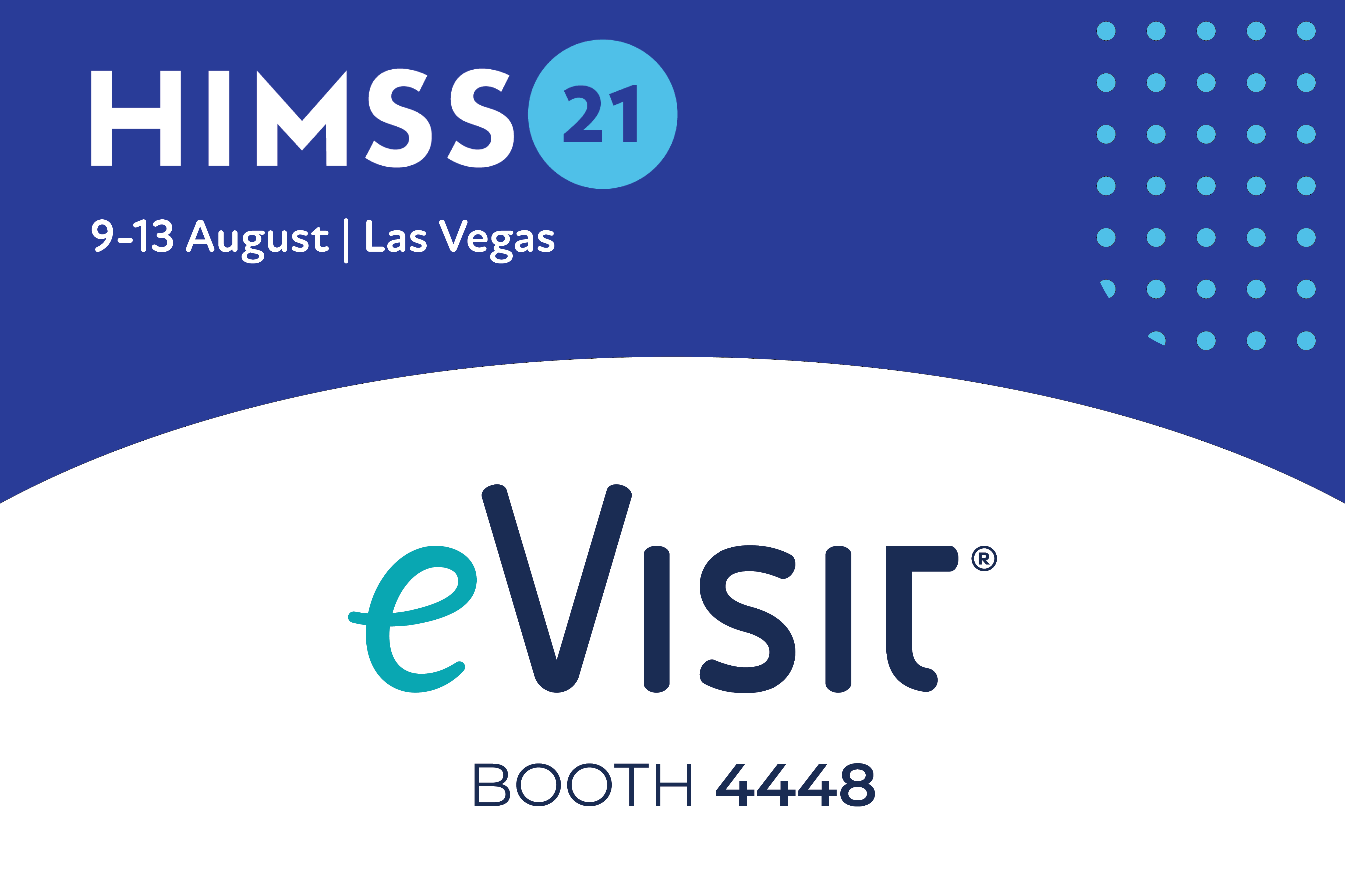 This is the HIMSS2021 event logo with eVisit's logo and the booth number 4448