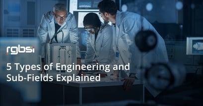 5 Types of Engineering
