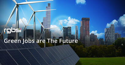 Green Jobs are The Future