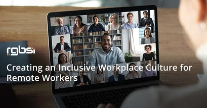 Creating an Inclusive Workplace Culture for Remote Workers