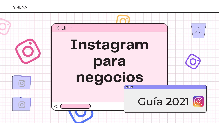 ▷ Instagram para negocios: la guía 2021