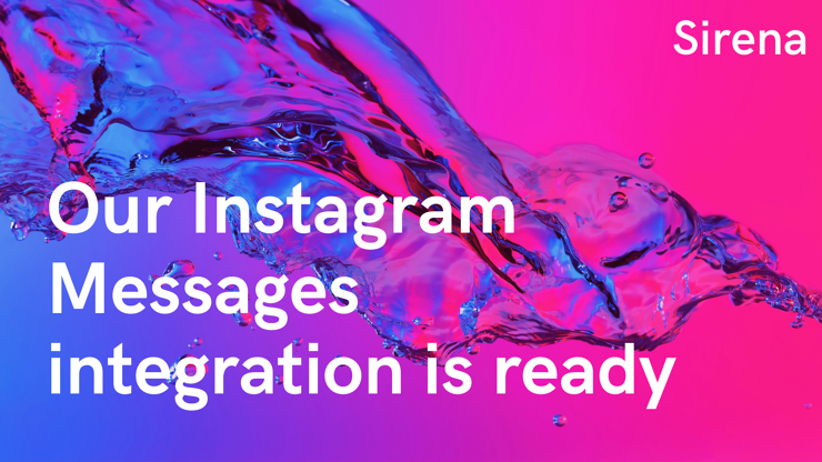 New Feature: Sirena Adds an Instagram Messages Integration