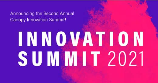 It's Finally Here! Register for the 2021 Innovation Summit | Canopy