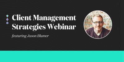 Client Management Strategies Webinar