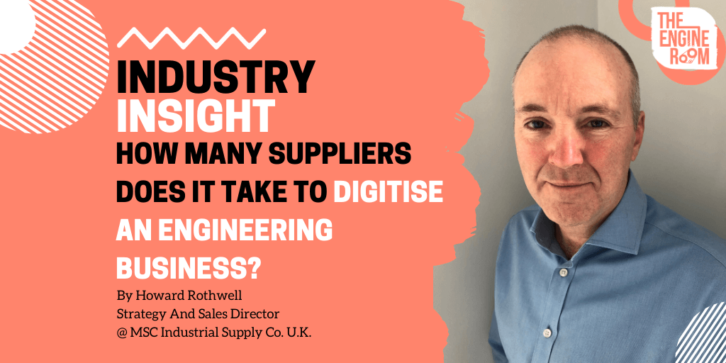 How many suppliers does it take to digitise an Engineering business?