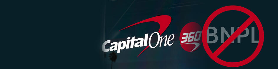 Capital One Forbids Use of Cards in 'Buy Now Pay Later' Transactions