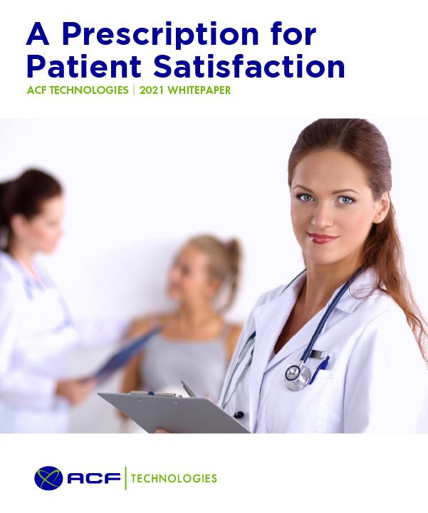 ACF_Technologies_A_Prescription_for_Patient_Satisfaction_oam_2021_01