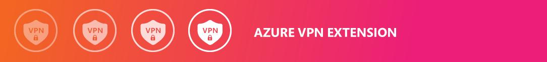 AZURE-VPN-EXTENSION_IMAGE