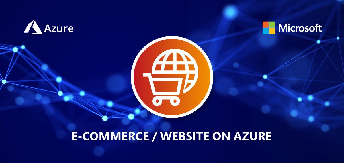 E-COMMERCE-&-WEBSITE-ON-AZURE_HEADER