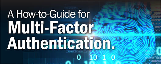 A How-to-Guide for Multi-Factor Authentication