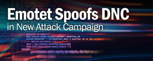 Emotet Spoofs DNC in New Attack Campaign