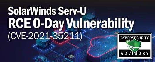 Security Advisory Notice for SolarWinds Serv-U RCE 0-Day Vulnerability (CVE-2021-35211)
