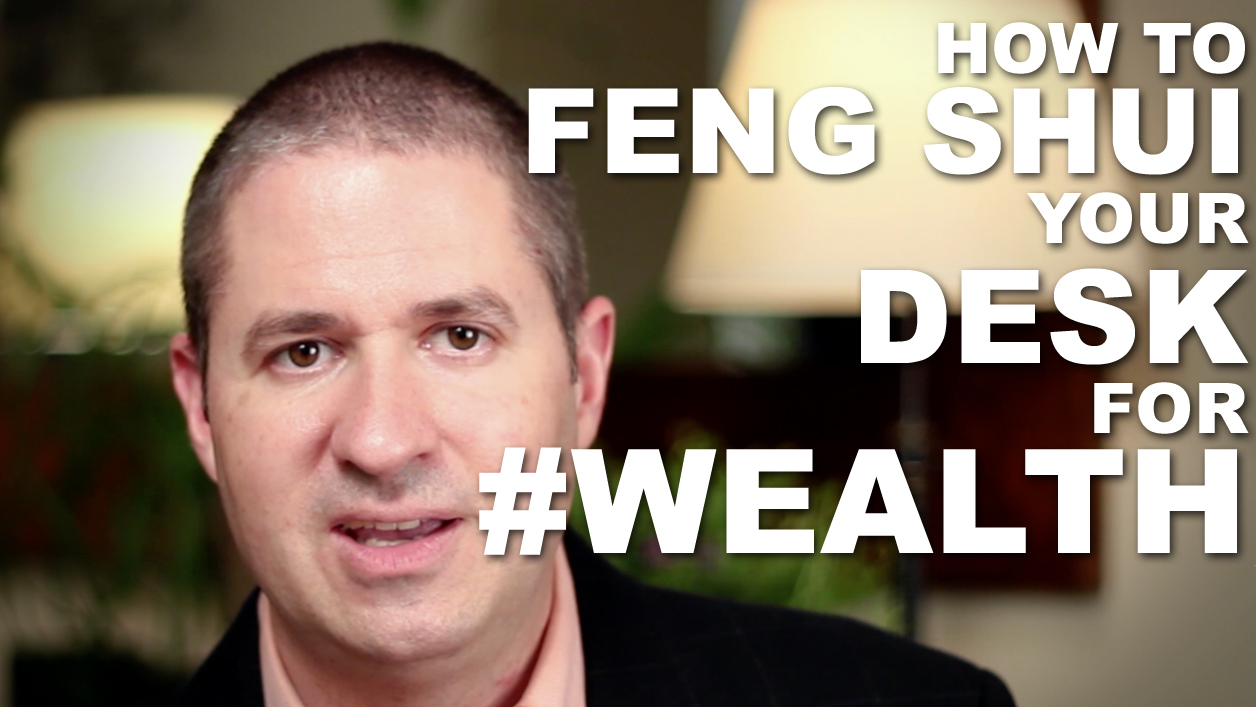 feng shui your desk for wealth